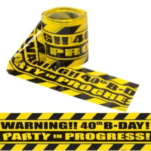 Party Scene 40th Birthday Warning Tape