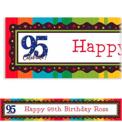 Custom A Year to Celebrate 95th Banner 6ft