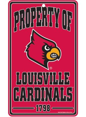 Property of Louisville Cardinals Sign
