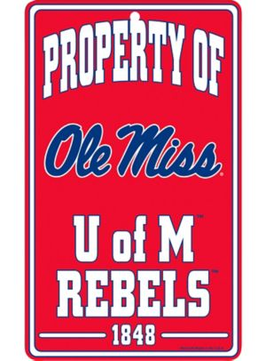 Property of Ole Miss Rebels Sign