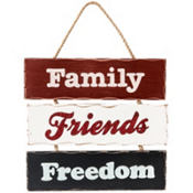 Family Friends Freedom Patriotic Sign
