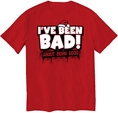 I've Been Bad T-Shirt