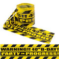 Party Scene Warning Tape 40th Birthday