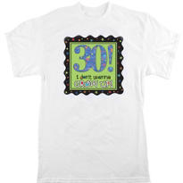30 - A Year to Celebrate T-Shirt